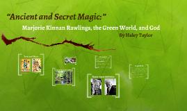 """""""Ancient and Secret Magic:"""""""