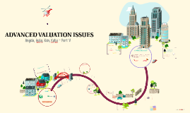 Copy of ADVANCED VALUATION ISSUES