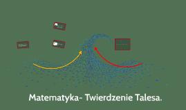 Matematyka- Twierdzenie Talesa