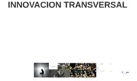 INNOVACION TRANSVERSAL