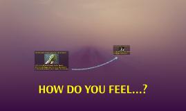 HOW DO YOU FEEL...? (B05)