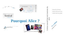 Alice, Alice et Aliss
