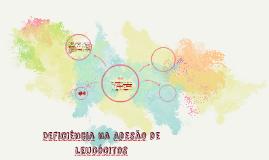 BLAD - Deficiência na Adesão de Leucócitos