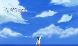 Overview of Miyazaki's Spirited Away