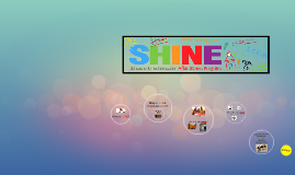 What is SHINE?