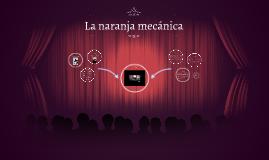 Copy of La naranja mecánica