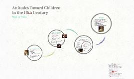 Attitudes Towards Children in the 18th century