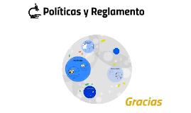Políticas y Reglamento