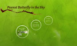 Peanut Butterfly in the Sky