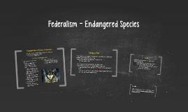 Federalism - Endangered Species