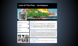 Copy of Lord Of The Flies -- Archetypes