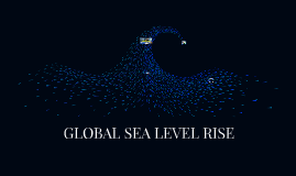 Sea Level Rise.