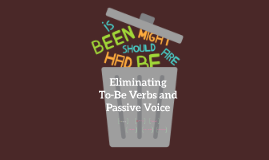 Eliminating To-Be Verbs and Passive Voice