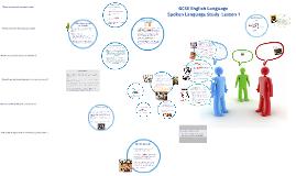 Copy of GCSE Spoken Language Lesson 1
