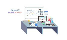Copy of Drupal 7 Workshop