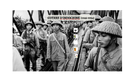GUERRE D'INDOCHINE (1946-1954)