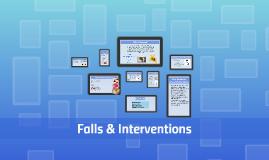 Falls & Interventions