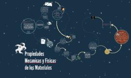 Copy of Propiedades Mecanicas y Fisicas de los Materiales
