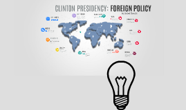 Clinton Presidency, Foreign Policy