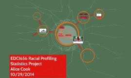 EDCI656 Racial Profiling Statistics Project