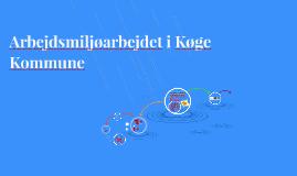 AM-udd. sep 18 Arbejdsmiljøarbejdet i Køge Kommune