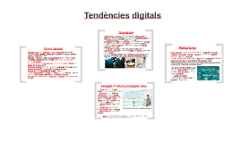 Tendències digitals març