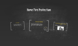 Home Fire Protection