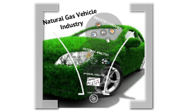 Natural Gas Vehicle Industry