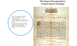 The Royal Proclamation: