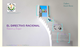 Copy of El Directivo Racional