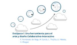EvoSpace-i:  Una herramienta para el Arte y Diseño Interactivo y Colaborativo