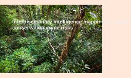 Interdisciplinary intelligence mapping to reduce conservatio