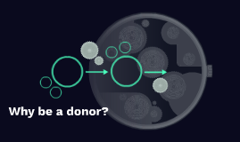 Why be a donor?