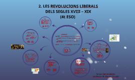 TEMA 3. LES REVOLUCIONS DEL SEGLE XVIII – XIX