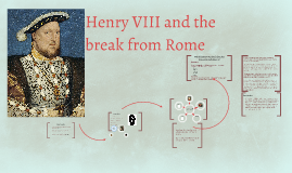 why did henry break with rome essay conclusion
