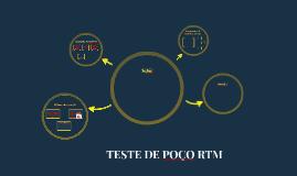 TESTE DE POÇO RTM