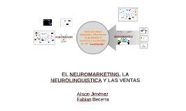 NEUROMARKETING, NEUROLINGUISTICA Y LAS VENTAS
