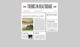 Copy of TRENDS IN HEALTHCARE