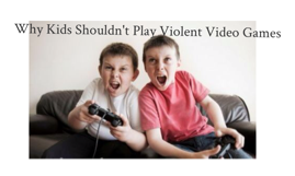 8 Ways Violent Games Are Bad for Your Kids