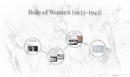 Role of Women (1933-1945)