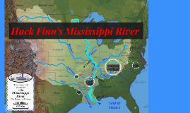 Copy of Huck Finn's Mississippi River