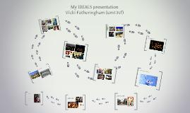 My IDEALS presentation