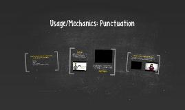 Usage/Mechanics: Punctuation