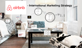 Copy of Airbnb - International Marketing Strategy