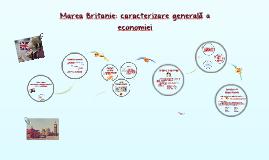 Copy of Marea Britanie: caracterizare generală a economiei