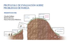 Copy of PROTOCOLO DE EVALUACIÓN SOBRE PROBLEMAS DE PAREJA