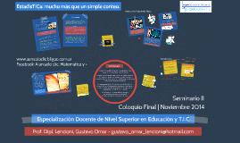 Especialización Docente en Educación Superior y T.I.C. - Prof. Dipl. Lencioni, Gustavo Omar