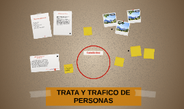 TRATA Y TRAFICO DE PERSONAS