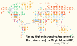 Increasing Attainment at the University of the Virgin Island
