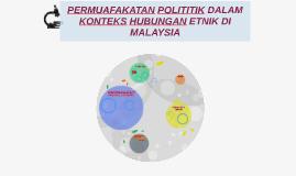 PERMUAFAKATAN POLITITIK DALAM KONTEKS HUBUNGAN ETNIK DI MALA